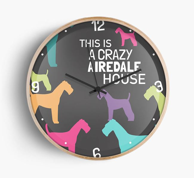 'This is a crazy Airedale House' Wall Clock