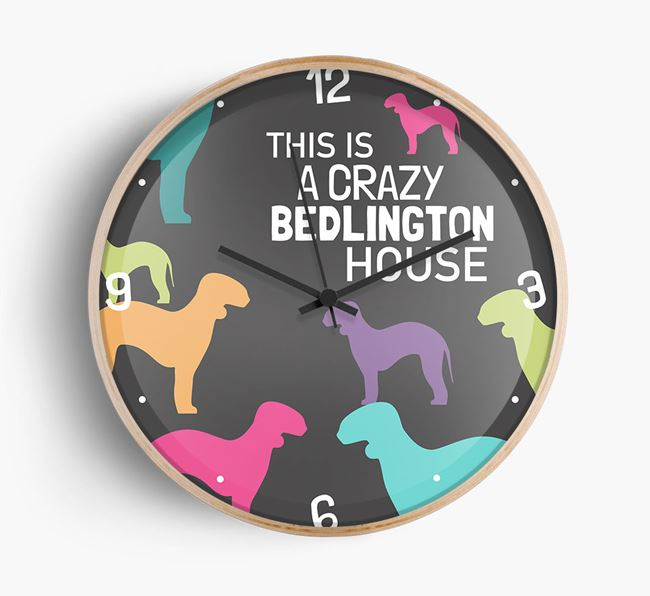 'This is a crazy Bedlington House' Wall Clock