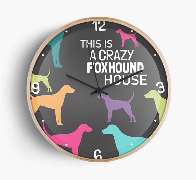 'This is a crazy Foxhound House' Wall Clock