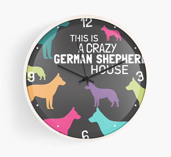 'This is a crazy German Shepherd House' Wall Clock