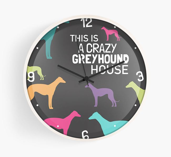'This is a crazy Greyhound House' Wall Clock