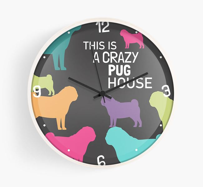 'This is a crazy Pug House' Wall Clock