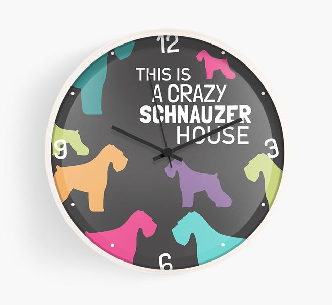 'This is a crazy Schnauzer House' Wall Clock