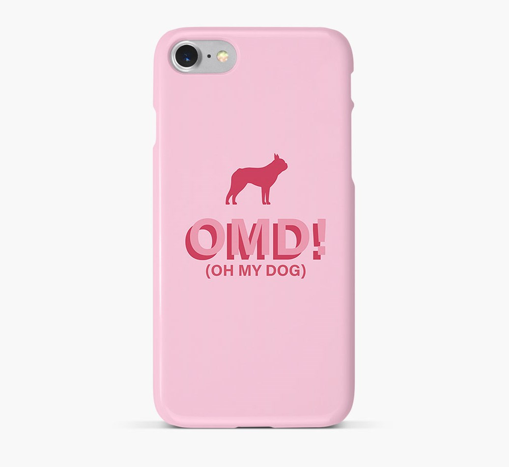 'Oh My Dog!' Phone Case with Boston Terrier Silhouette