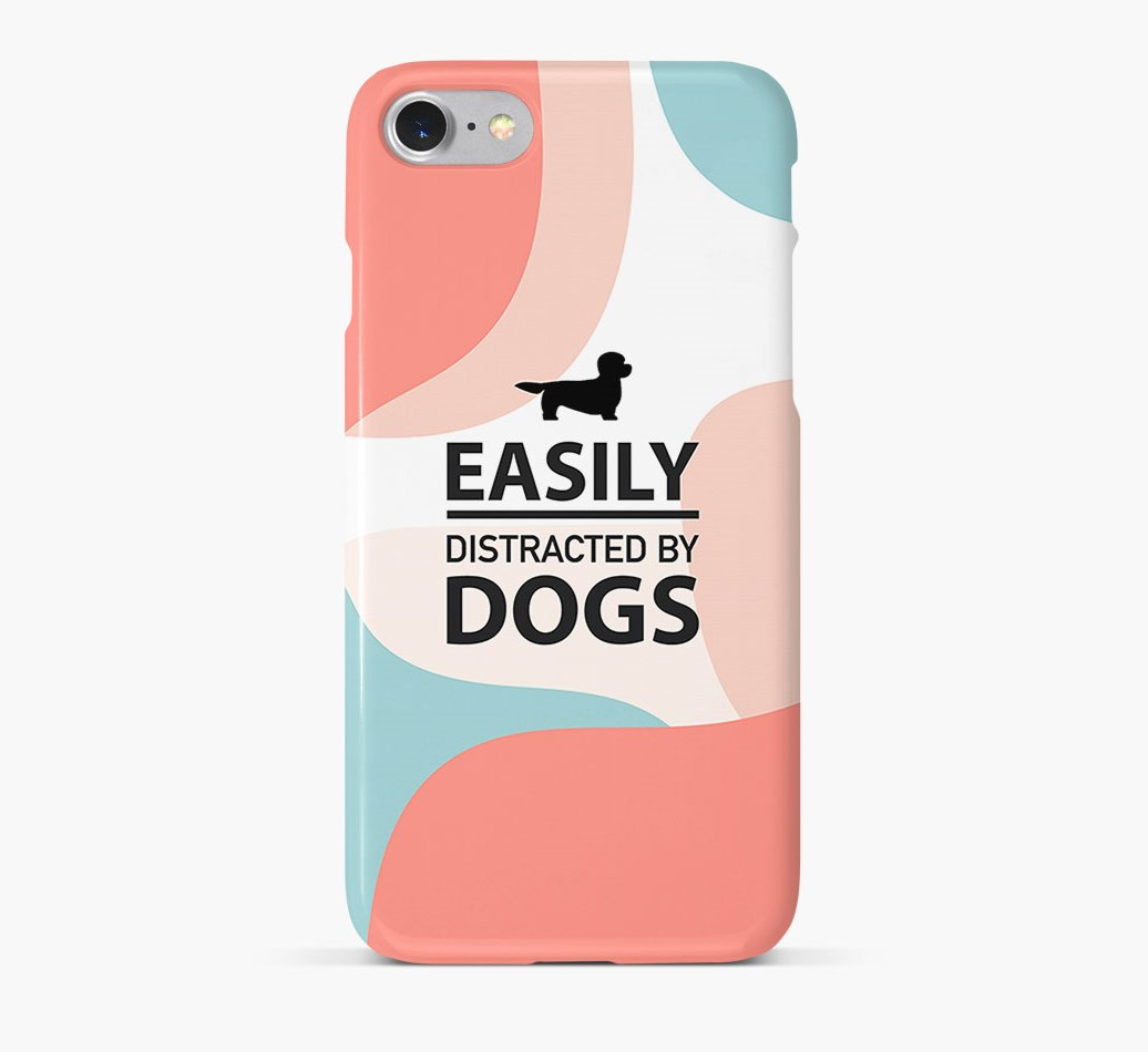'Easily Distracted By Dogs' Phone Case with Dandie Dinmont Terrier Silhouette