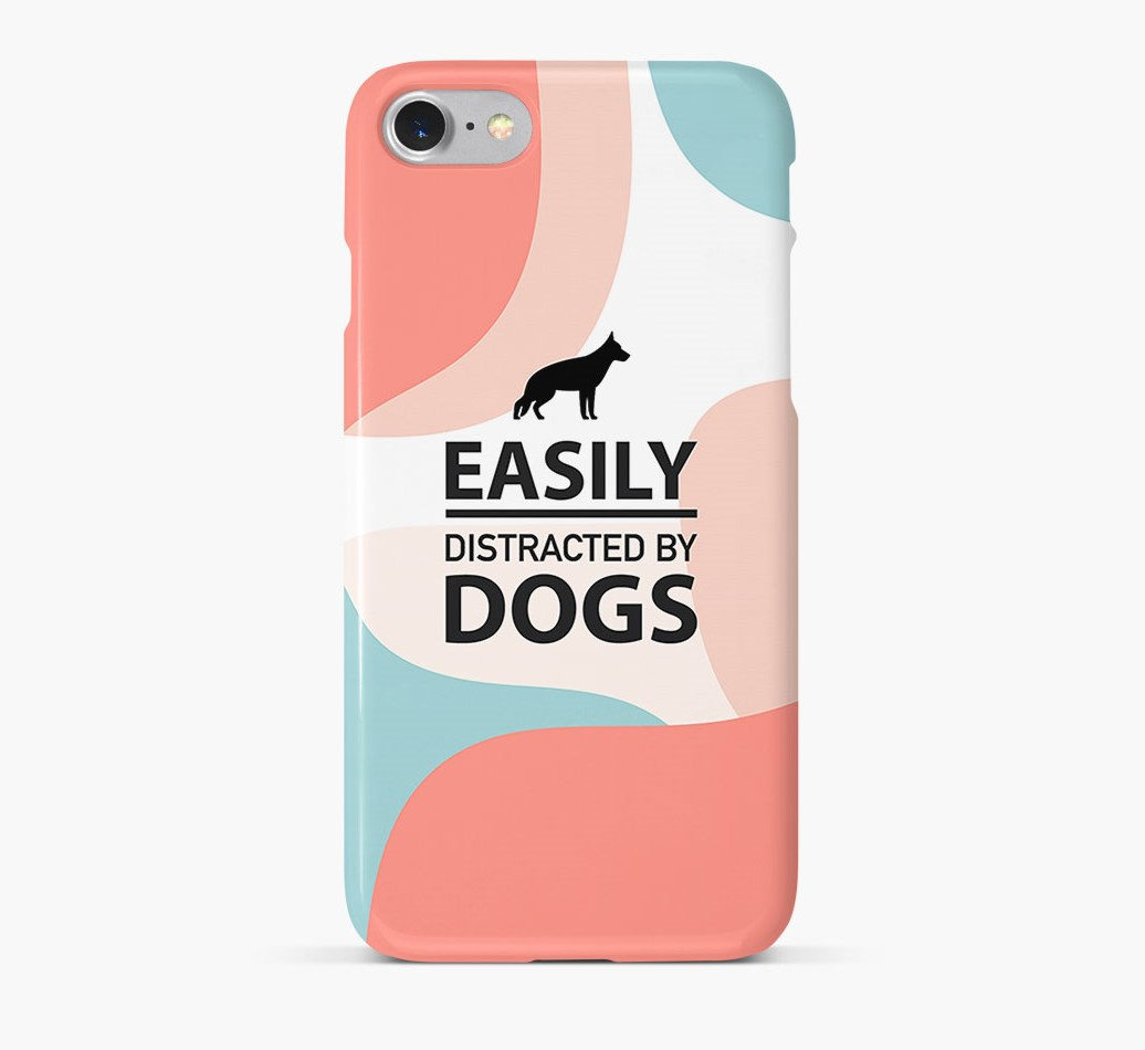 'Easily Distracted By Dogs' Phone Case with White Swiss Shepherd Dog Silhouette