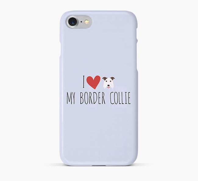 'I Love my Border Collie' Phone Case with Border Collie Icon