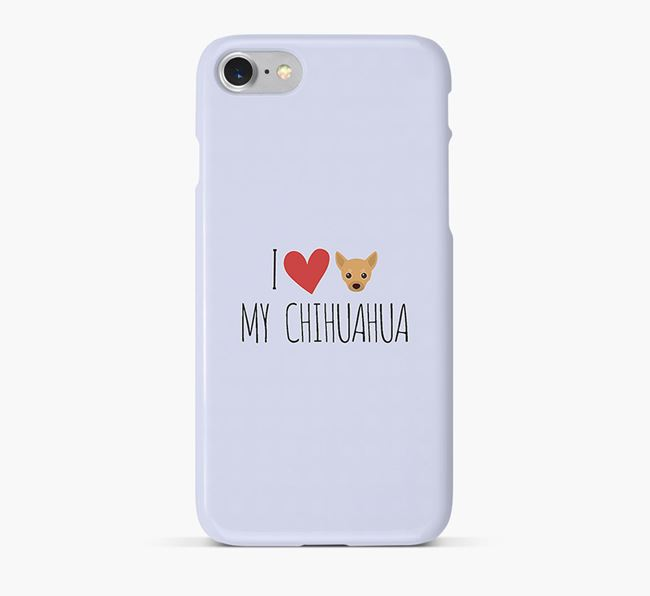 'I Love my Chihuahua' Phone Case with Chihuahua Icon