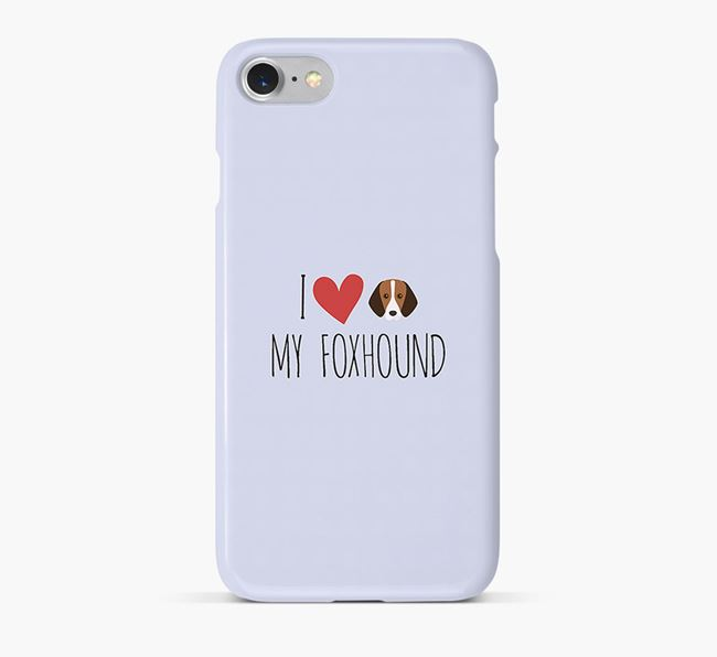 'I Love my Foxhound' Phone Case with Foxhound Icon