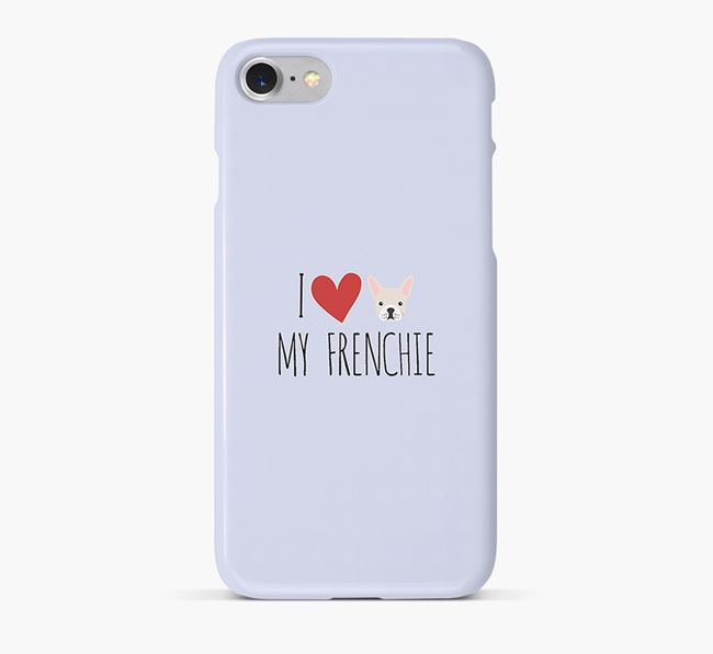 'I Love my Frenchie' Phone Case with French Bulldog Icon