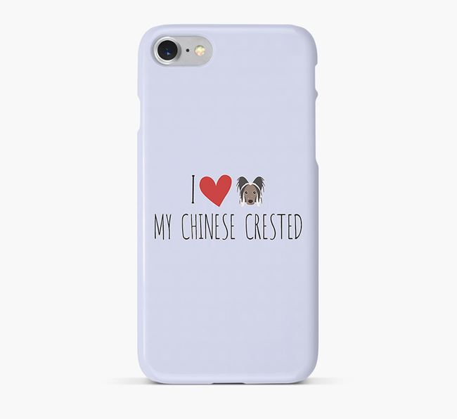 'I Love my Chinese Crested' Phone Case with Hairless Chinese Crested Icon