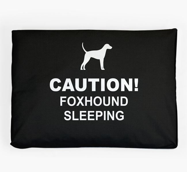 'Caution!' Dog Bed for your Foxhound