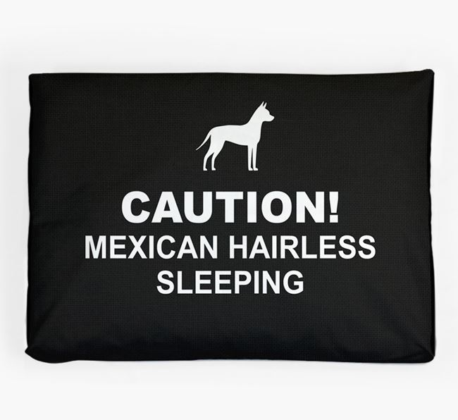 'Caution!' Dog Bed for your Mexican Hairless