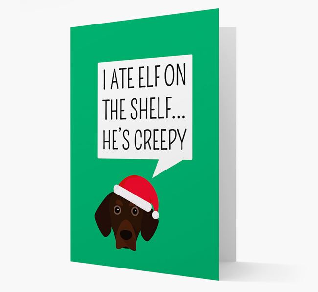 """I ate Elf on the Shelf' Card with your Bavarian Mountain Hound Christmas Icon"