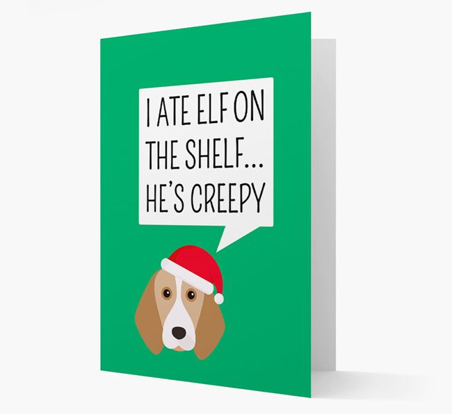"""""""I ate Elf on the Shelf' Card with your Beagle Christmas Icon"""