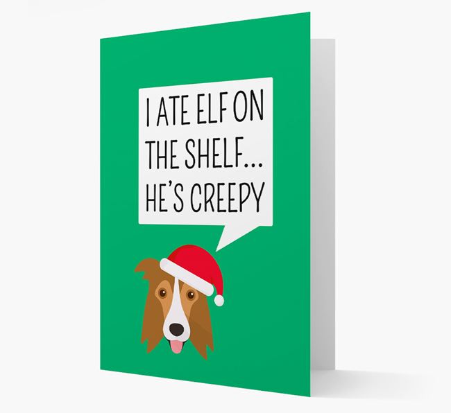 """I ate Elf on the Shelf' Card with your Border Collie Christmas Icon"