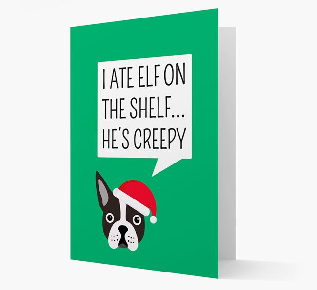 """I ate Elf on the Shelf' Card with your Dog Christmas Icon"