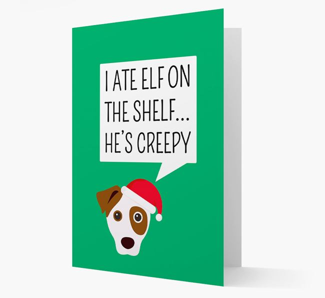 """""""I ate Elf on the Shelf' Card with your Dog Christmas Icon"""