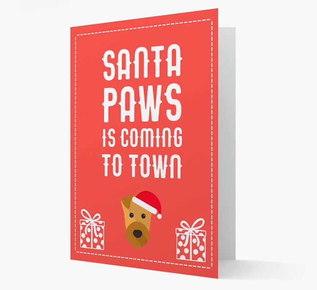'Santa Paws is coming to town' Card with your Airedale Terrier Christmas Icon