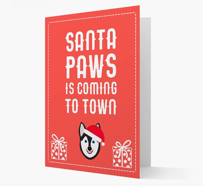 'Santa Paws is coming to town' Card with your Alaskan Klee Kai Christmas Icon