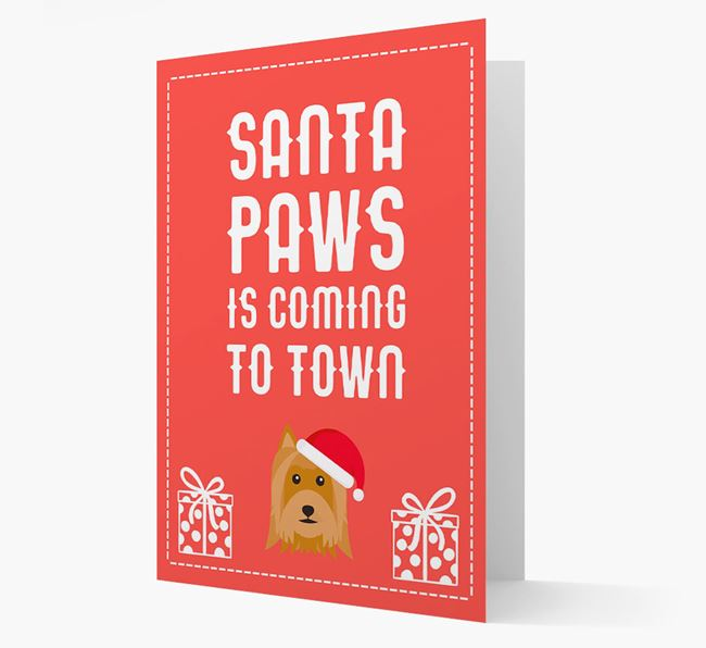 'Santa Paws is coming to town' Card with your Australian Silky Terrier Christmas Icon