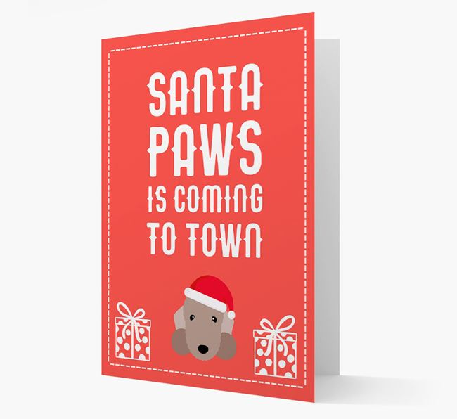'Santa Paws is coming to town' Card with your Bedlington Terrier Christmas Icon