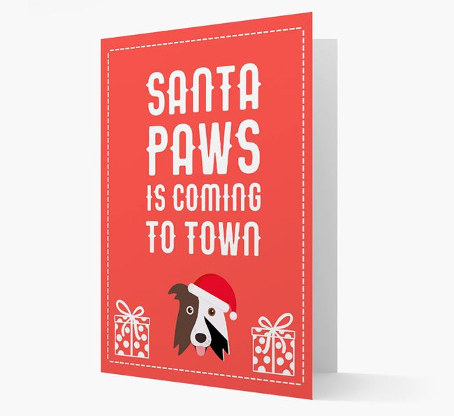'Santa Paws is coming to town' Card with your Border Collie Christmas Icon