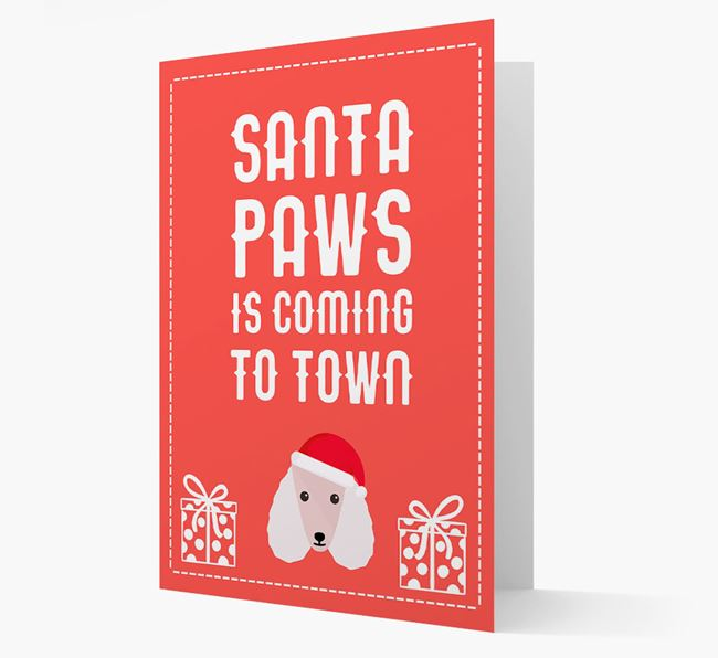 'Santa Paws is coming to town' Card with your Poodle Christmas Icon