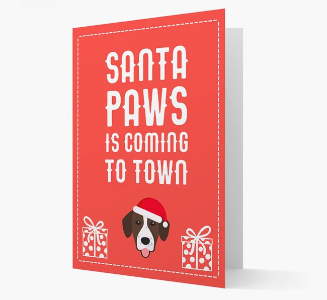 'Santa Paws is coming to town' Card with your Springador Christmas Icon