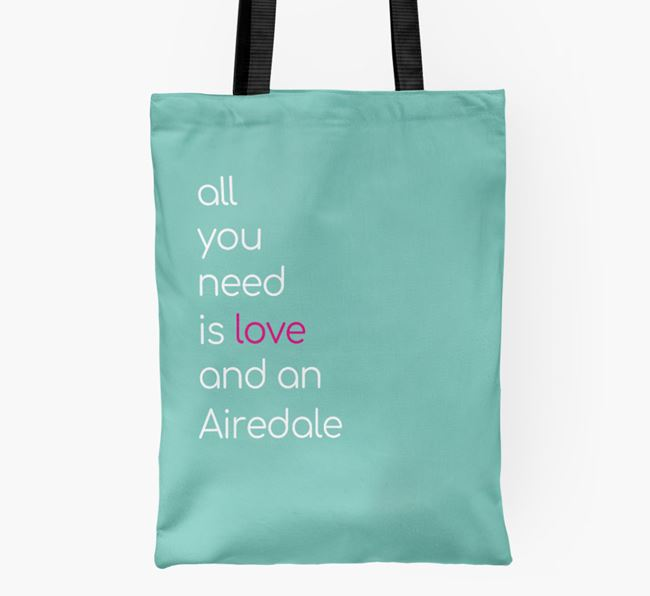 'All You Need Is Love and an Airedale' Shopper Bag