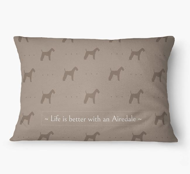 'Life Is Better With an Airedale' Dog Bed