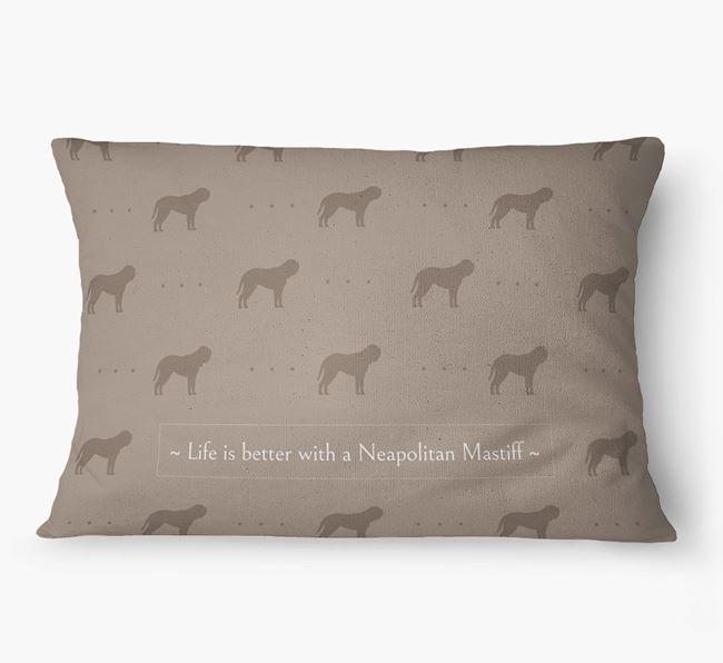 'Life Is Better With a Neapolitan Mastiff' Dog Bed