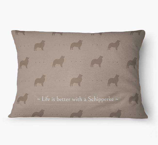 'Life Is Better With a Schipperke' Dog Bed