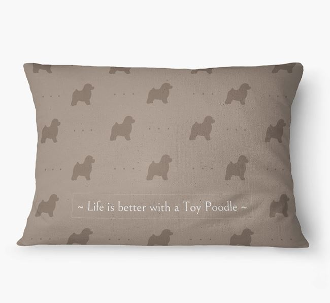 'Life Is Better With a Toy Poodle' Dog Bed