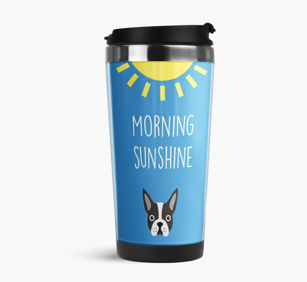 'Morning Sunshine' Travel Flask with Boston Terrier Icon Side View