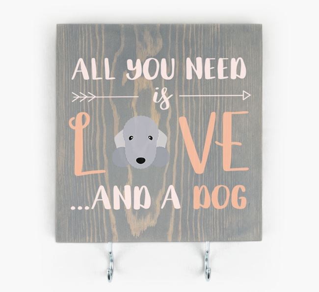 Wooden Sign 'All You Need Is Love...' with Bedlington Terrier Icon