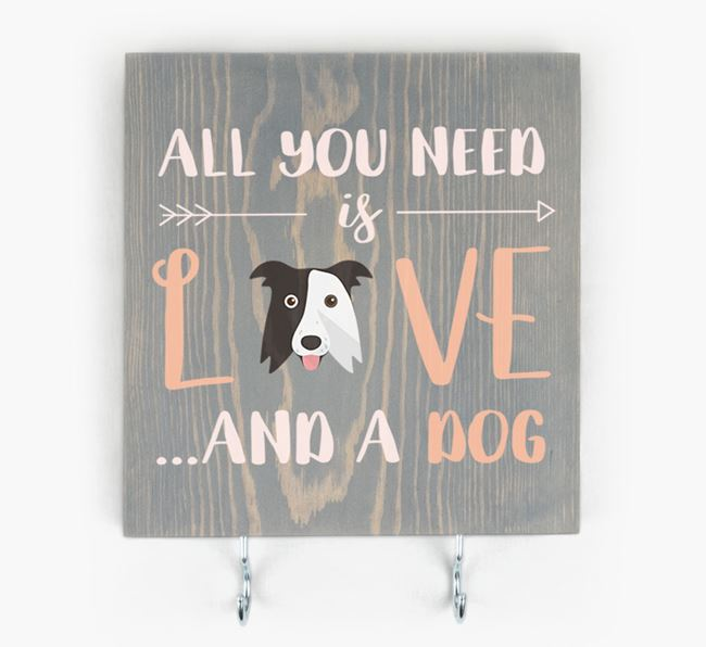 Wooden Sign 'All You Need Is Love...' with Border Collie Icon