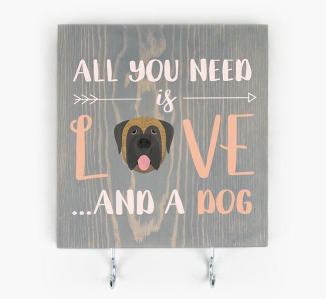 Wooden Sign 'All You Need Is Love...' with Mastiff Icon
