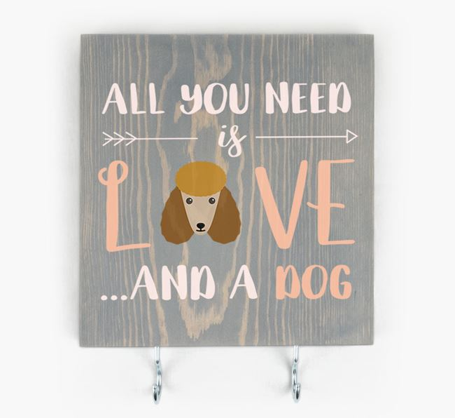 Wooden Sign 'All You Need Is Love...' with Poodle Icon