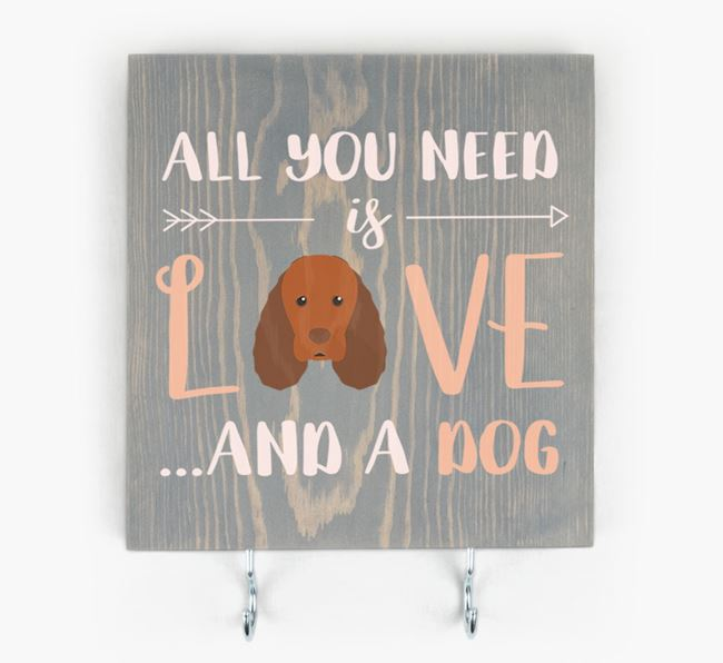Wooden Sign 'All You Need Is Love...' with Sussex Spaniel Icon