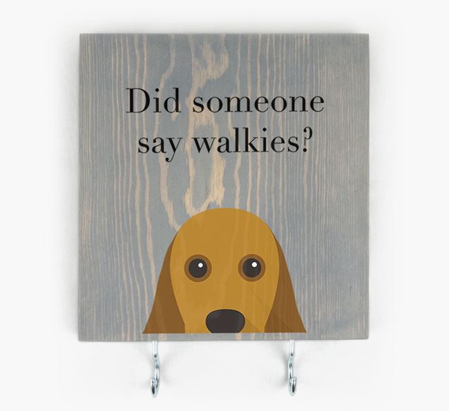Wooden Sign 'Did someone say walkies?' with American Cocker Spaniel Icon