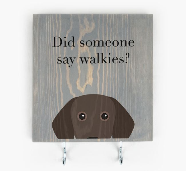 Wooden Sign 'Did someone say walkies?' with Bavarian Mountain Hound Icon