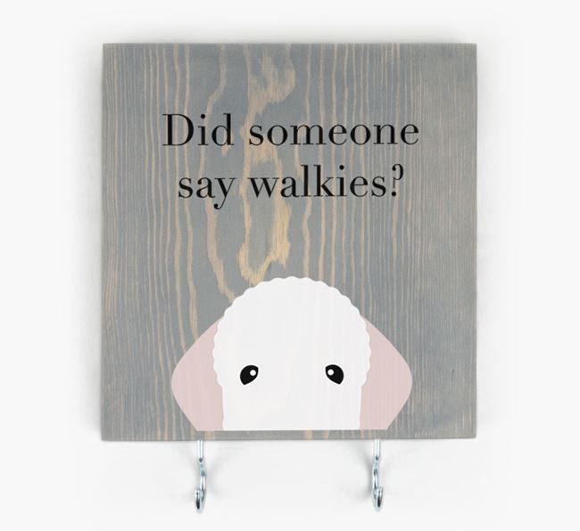 Wooden Sign 'Did someone say walkies?' with Bedlington Terrier Icon