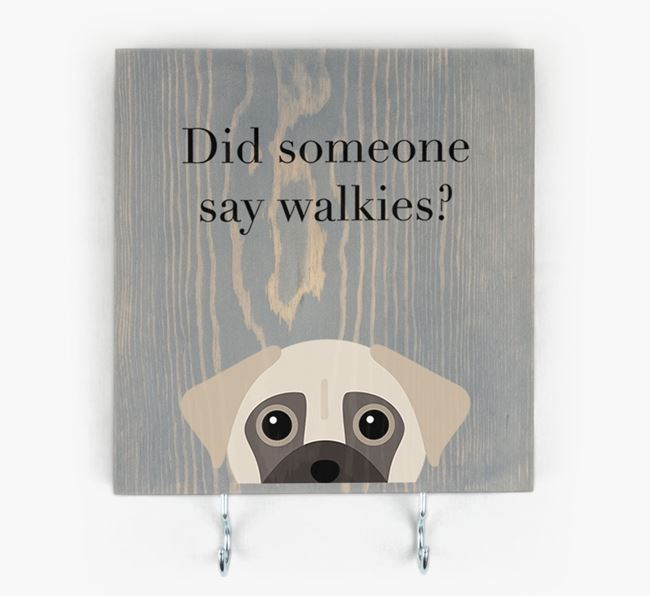 Wooden Sign 'Did someone say walkies?' with Chug Icon