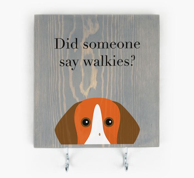 Wooden Sign 'Did someone say walkies?' with Pointer Icon