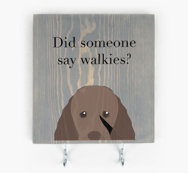 Wooden Sign 'Did someone say walkies?' with Sussex Spaniel Icon