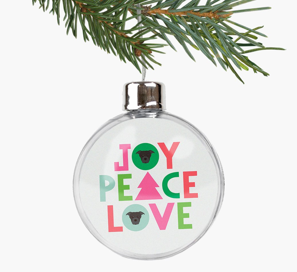 'Joy, Peace, Love' Fillable Bauble with your Staffordshire Bull Terrier Icon