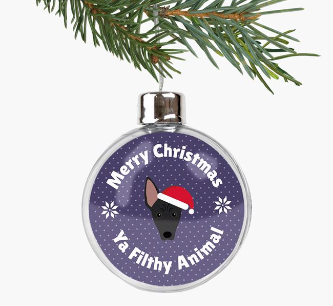 Fillable Bauble 'Filthy Animal' with your American Hairless Terrier Christmas Icon