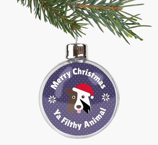 Fillable Bauble 'Filthy Animal' with your Border Collie Christmas Icon