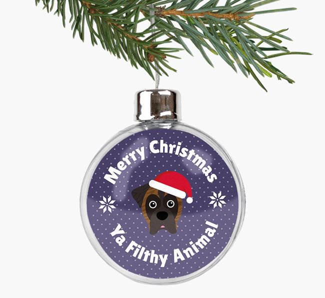 Fillable Bauble 'Filthy Animal' with your Boxer Christmas Icon